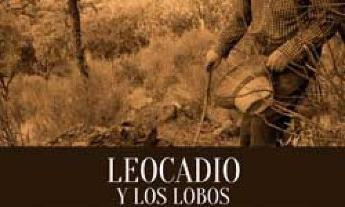 Leocadio y los lobos. Memorias de un pastor de la Sierra de Andújar