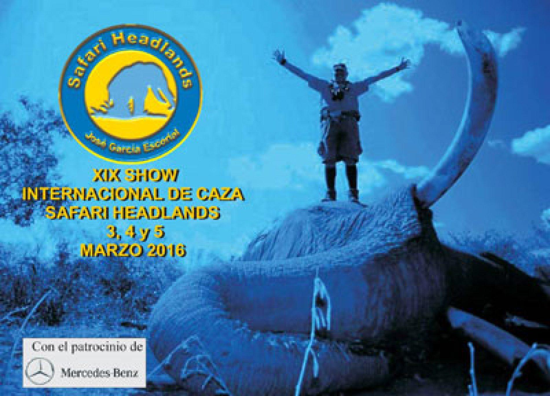 XIX Show internacional de caza Safari Headlands