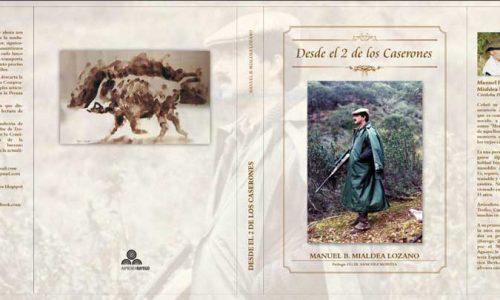 """Presentación oficial del libro de Lolo Mialdea """"Desde el 2 de Los Caserones"""""""