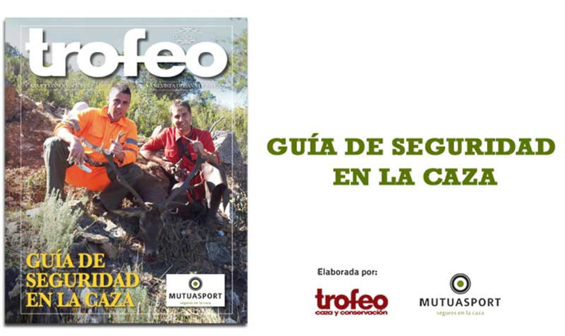 Guía de seguridad en la caza elaborada por Trofeo Caza y  Mutuasport