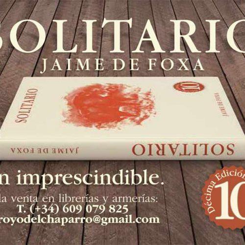 10ª Edición del libro «SOLITARIO» Meditaciones y andanzas de un jabalí
