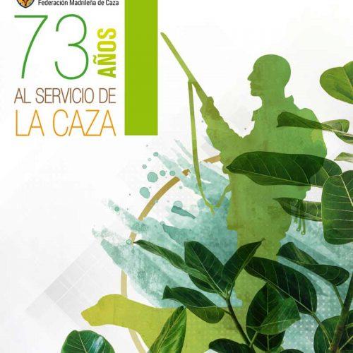 Federación Madrileña de Caza, 73 años al servicio de la caza