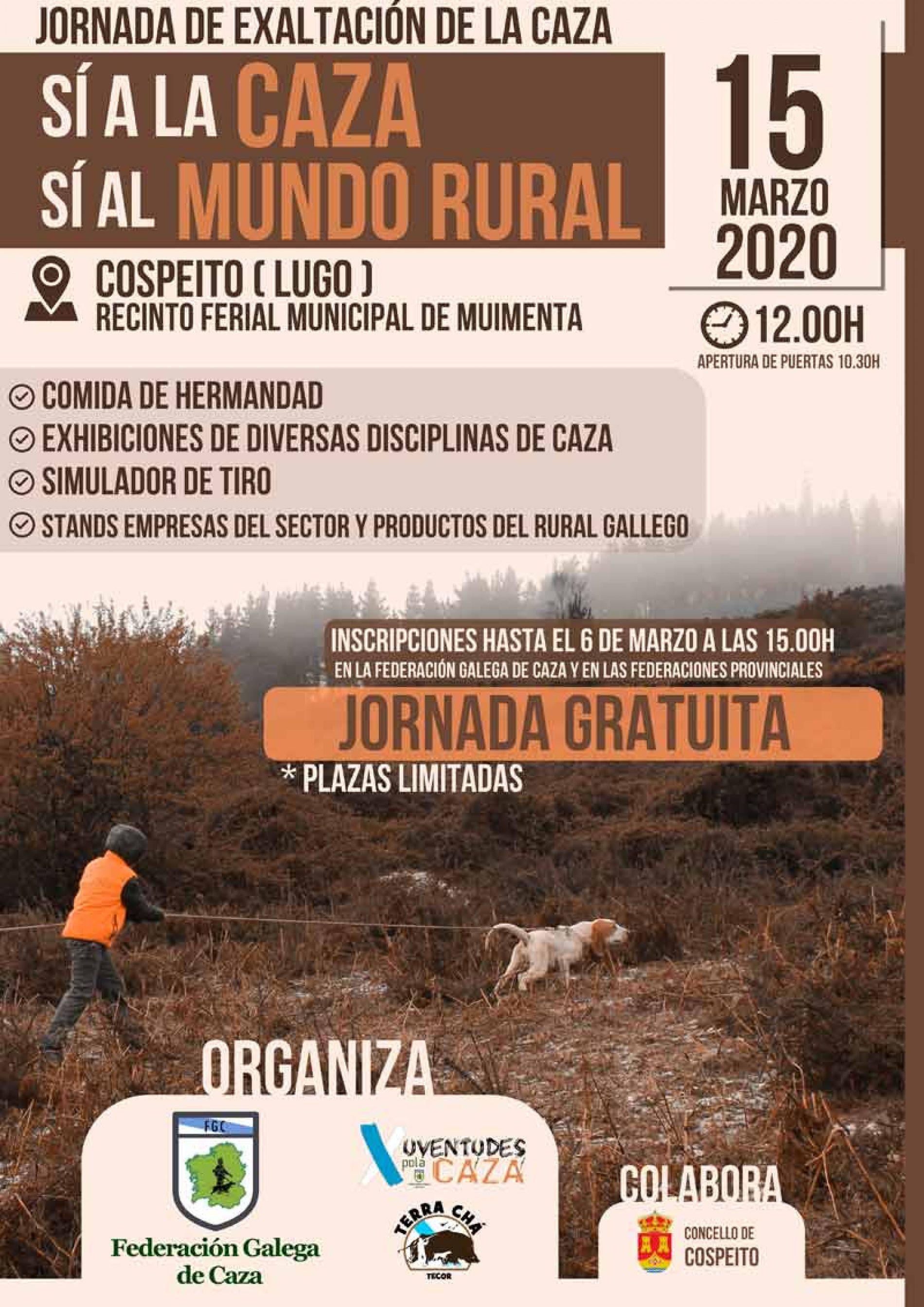 """Bajo el lema """"a favor de la caza y del mundo rural"""", miles de cazadores se reunirán en Cospeito el 15 de marzo"""