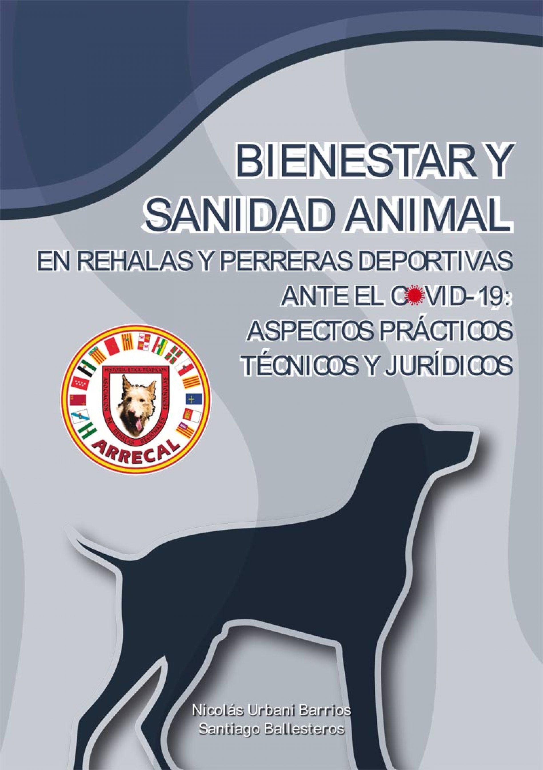 Guía de Bienestar y Sanidad animal en Rehalas y Perreras deportivas ante el Covid-19
